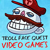 troll face quest video games